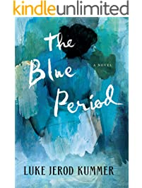 The Blue Period: A Novel