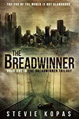 The Breadwinner (The Breadwinner Trilogy Book 1) Kindle Edition
