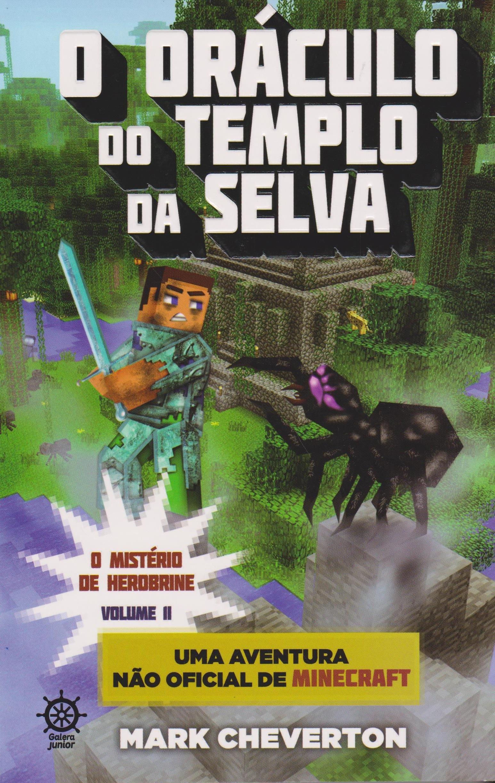 Minecraft. O Oráculo do Templo da Selva. O Mistério de ...