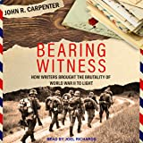 Bearing Witness: How Writers Brought the