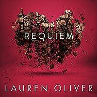 Requiem: Delirium Trilogy, Book 3