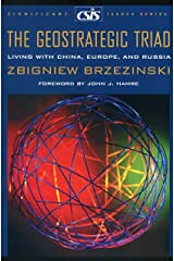 The Geostrategic Triad: Living with China, Europe, and Russia (Significant Issues Series) Paperback