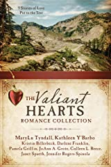The Valiant Hearts Romance Collection: 9 Stories of Love Put to the Test Kindle Edition