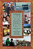 Everyday Life in the Muslim Middle East (Indiana Series in Middle East Studies)