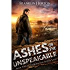 Ashes of the Unspeakable: Book Two in The Borrowed World Series (A Gritty Post-Apocalyptic Societal Collapse Thriller)