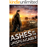 Ashes of the Unspeakable: Book Two in The Borrowed World Series book cover