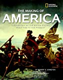 The Making of America: The History of the United States from 1492 to the Present