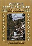 People Before the Park: The Kootenai and Blackfeet before Glacier National Park