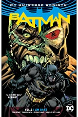 Batman Vol. 3: I Am Bane (Rebirth) Paperback