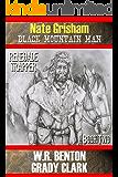 Nate Grisham : Renegade Trapper: Book 2