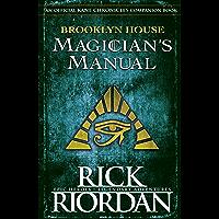 Brooklyn House Magician's Manual (The Kane Chronicles) (English Edition)
