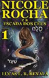 Nicole Rocha: Episódio 1 (Temporada Escada dos Céus)