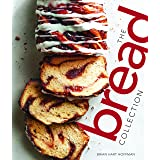 The Bread Collection: Recipes for Baking Artisan Bread at Home