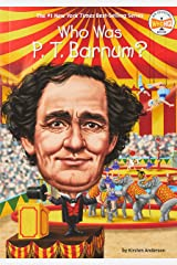 Who Was P. T. Barnum? Paperback