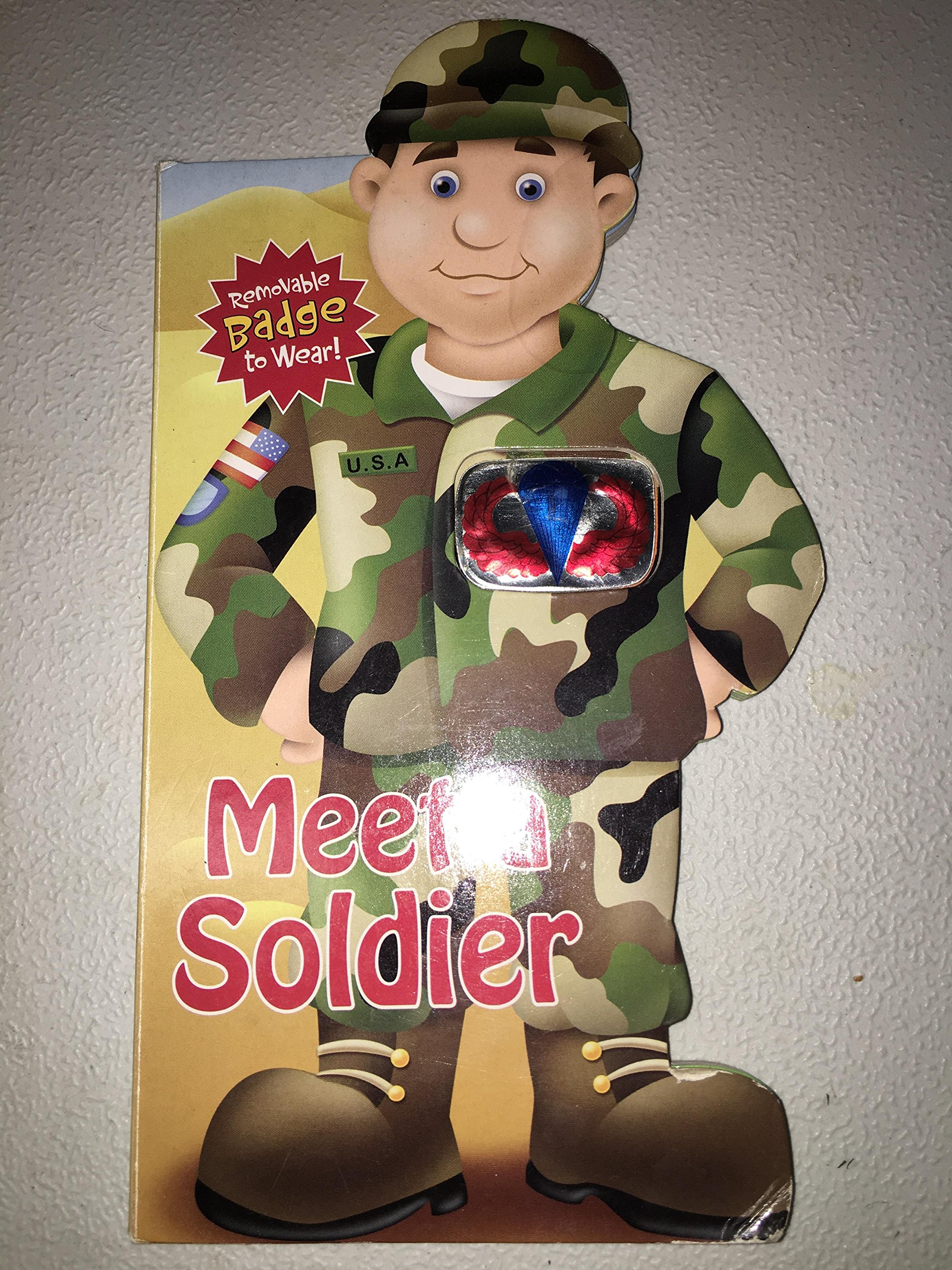 How to meet a soldier