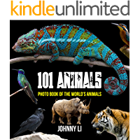 101 Animals: Photo Book of the World's Animals (English Edition)