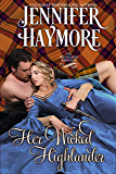 Her Wicked Highlander: A Highland Knights Novella