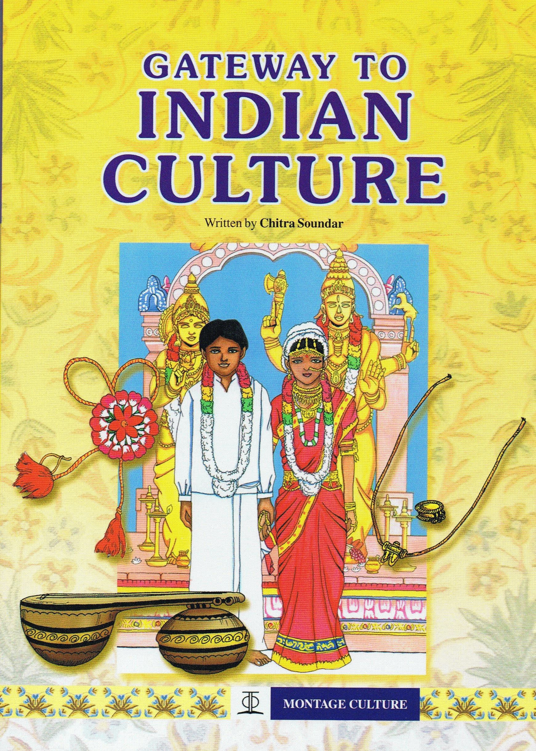gateway to indian culture chitra soundar 9789812293275 amazon