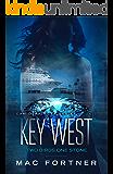 Key West: Two Birds One Stone: Cam Derringer Series Book Three