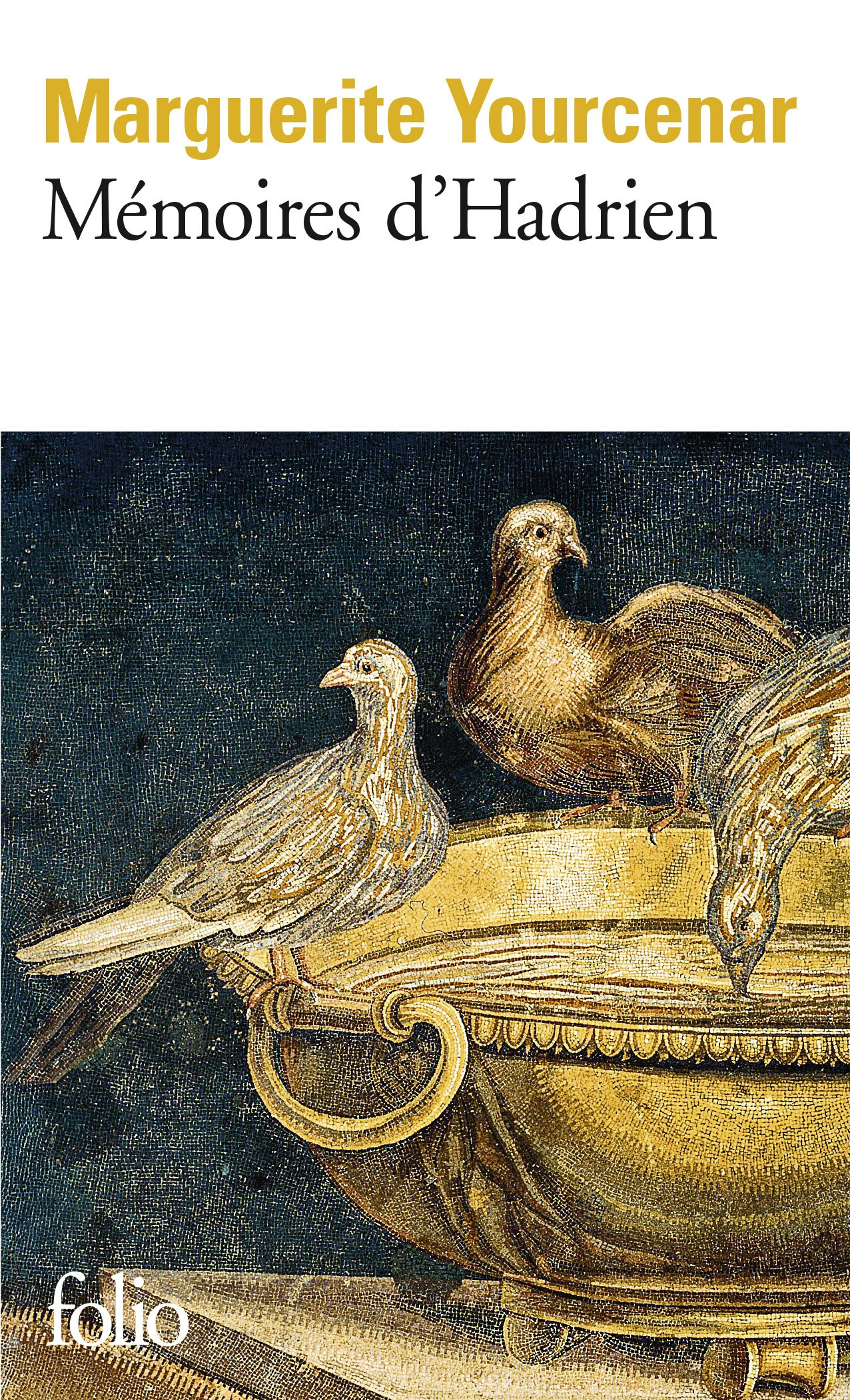 Mémoires d'Hadrien (Folio Series No 921)
