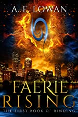 Faerie Rising: The First Book of Binding (The Books of Binding 1) Kindle Edition