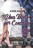Una boda por contrato: Premio Bubok Romántica 2018