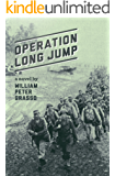Operation Long Jump (Jock Miles WW2 Adventure Series Book 2)