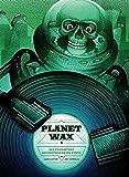Planet Wax: Sci-Fi/Fantasy Soundtracks on Vinyl