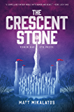 The Crescent Stone (The Sunlit Lands Book 1)
