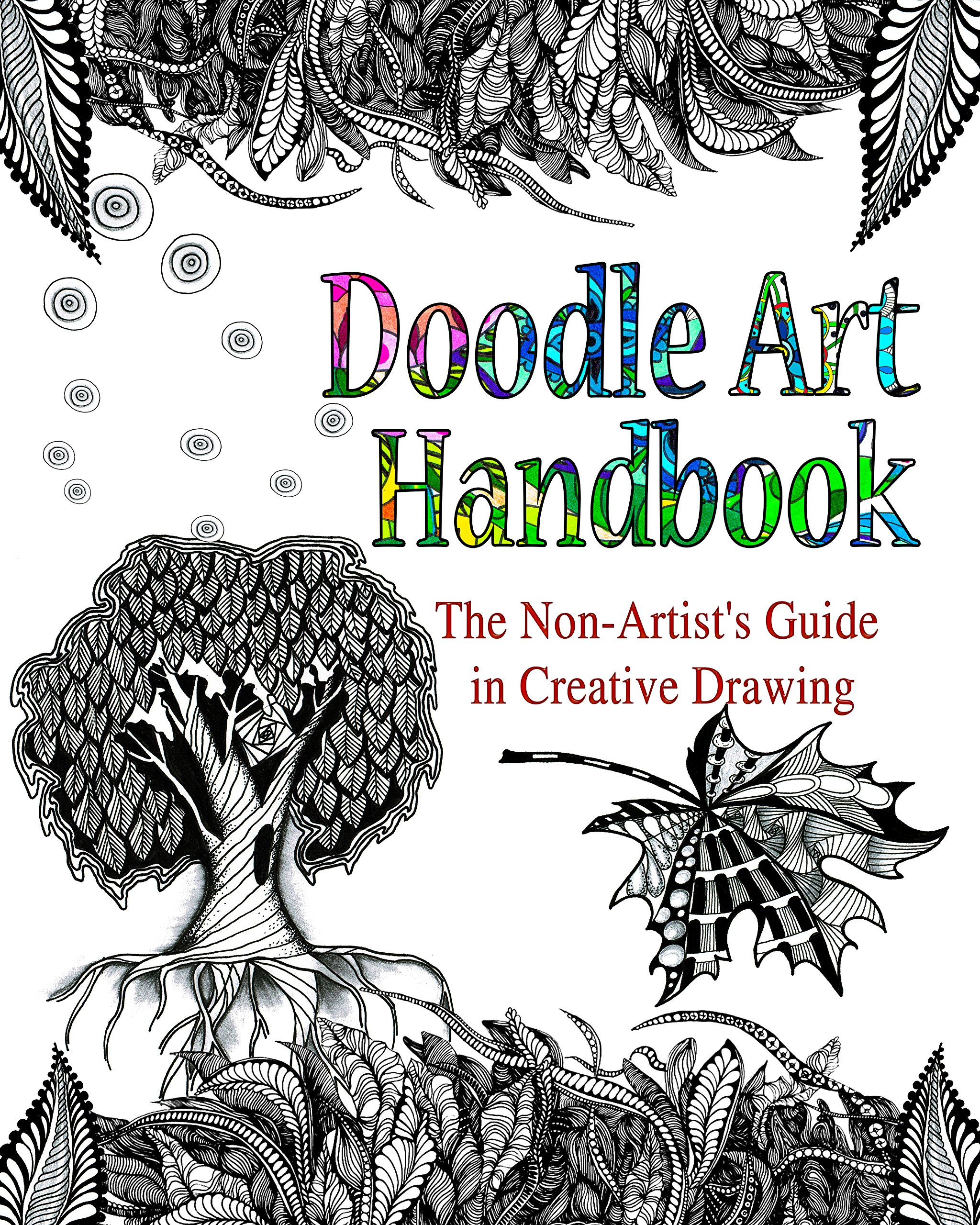 Peggy Dean's Guide to Nature Drawing: Learn to Sketch Ink and Paint Flowers Plants Tress and Animals
