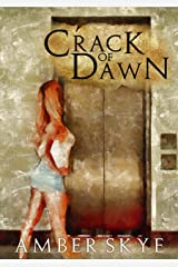Crack of Dawn Kindle Edition