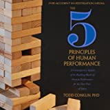 The 5 Principles of Human Performance: A Contemporary Updateof the Building Blocks of Human Performance for the New View…