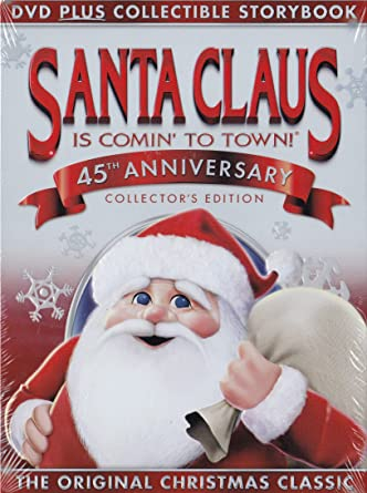 Santa Claus is Comin' To Town! 45th Anniversary Collector's Edition with Storybook