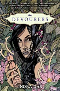 The Devourers: A Novel