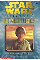 The Ghostling Children (Star Wars, Episode 1: Adventures, No. 5) Paperback