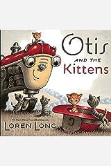Otis and The Kittens Hardcover