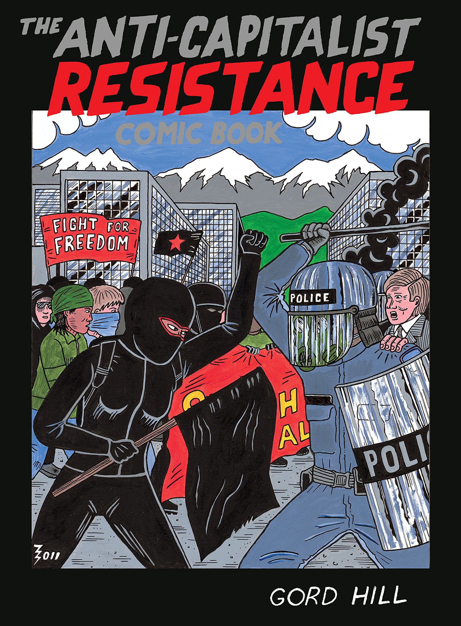 The Anti-Capitalist Resistance Comic Book: From the WTO to the G20 pdf epub