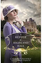 A Refuge at Highland Hall: A Novel (Edwardian Brides Book 3) Kindle Edition