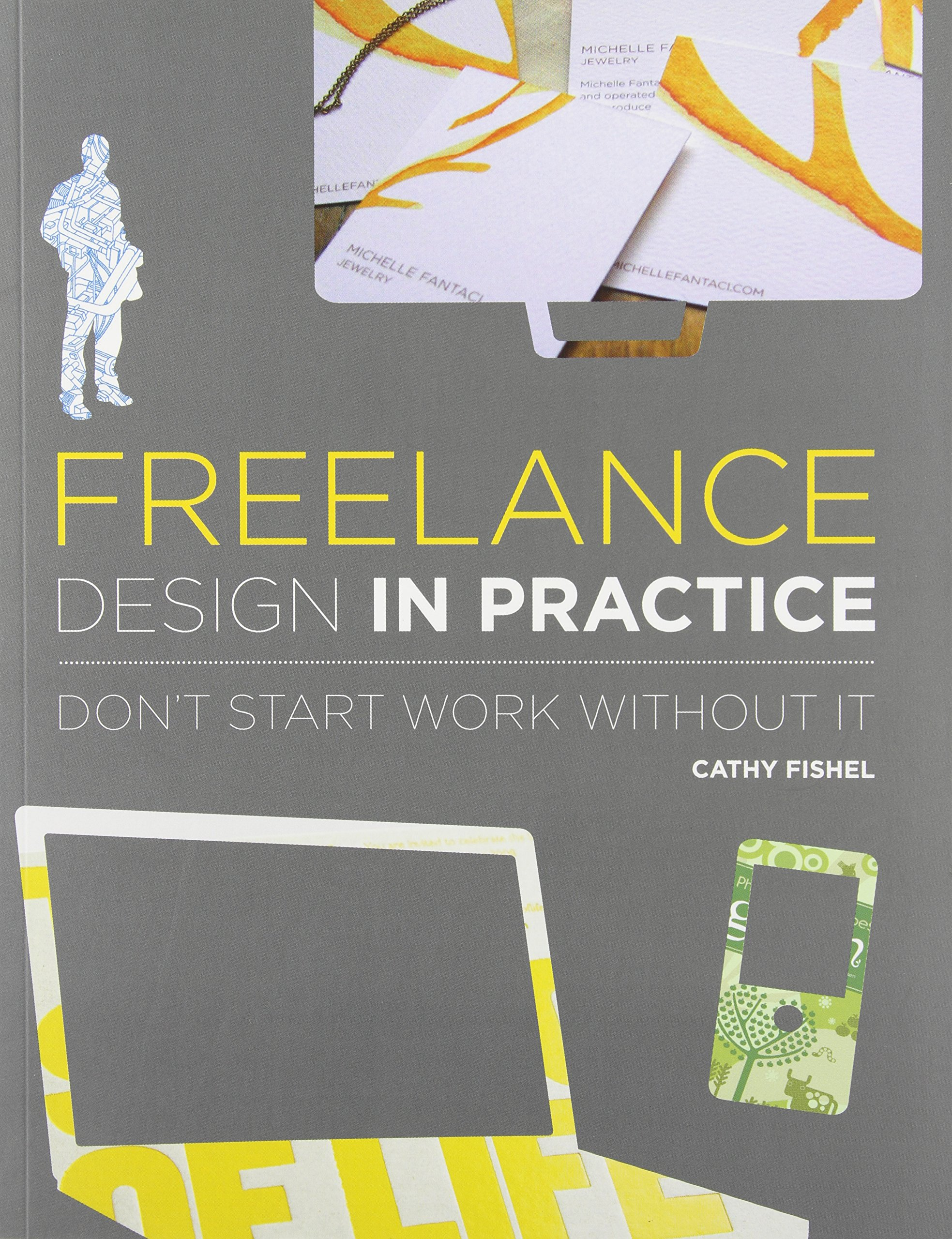 Poster design freelance - Freelance Design In Practice Cathy Fishel 9781600613029 Amazon Com Books
