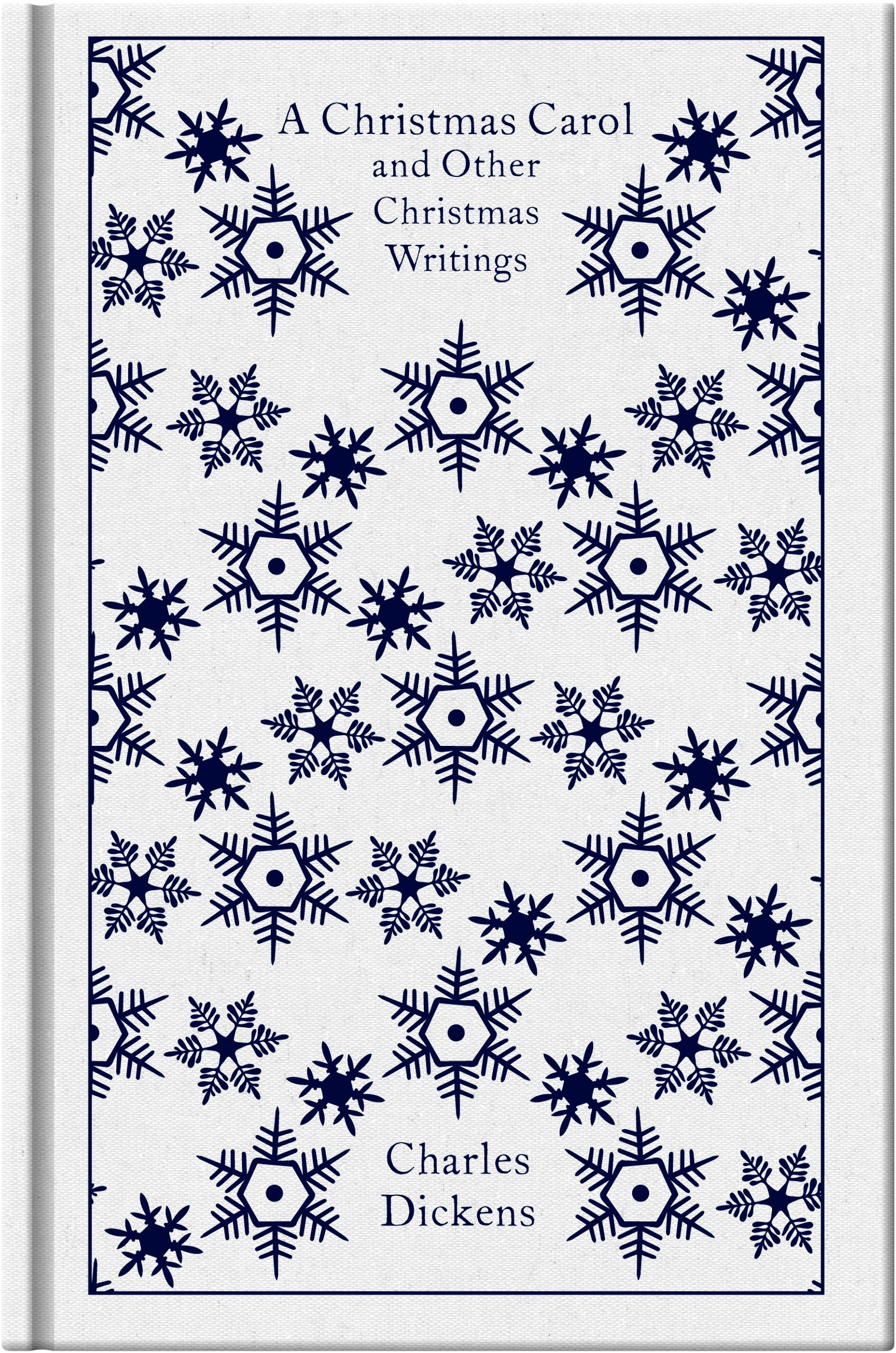 A Christmas Carol and Other Christmas Writings (Penguin Clothbound  Classics): Amazon.co.uk: Dickens, Charles: 9780141195858: Books