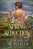 Spring Seduction: Brides of Mayfair Crossover Novella (Seasons of Love Book 4)