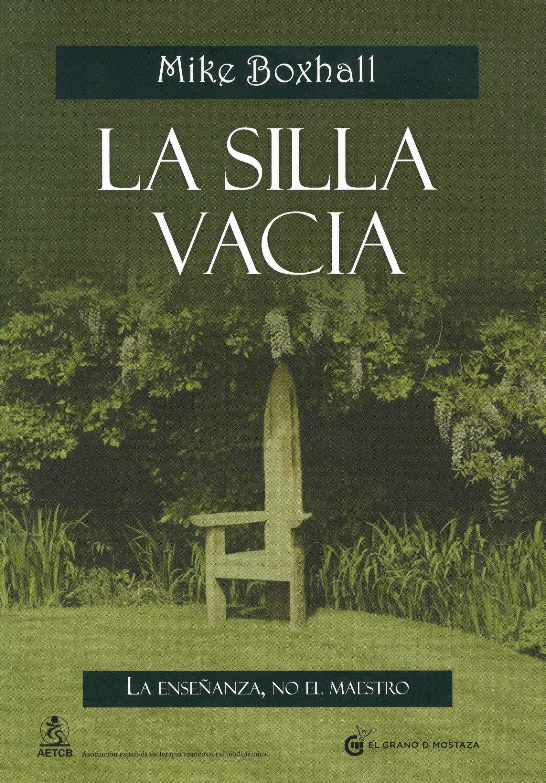 La Silla Vacía: La enseñanza, no el maestro Terapias: Amazon.es ...