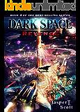 Dark Space (Book 4): Revenge