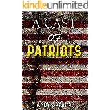 A Cast of Patriots