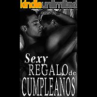 Sexy regalo de cumpleaños: (homoerótica en español)