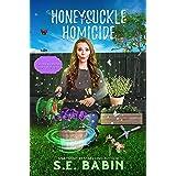 Honeysuckle Homicide: A Flora & Fauna Cozy Mystery