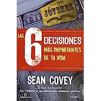 Las 6 decisiones más importantes de tu vida (Educación y familia)