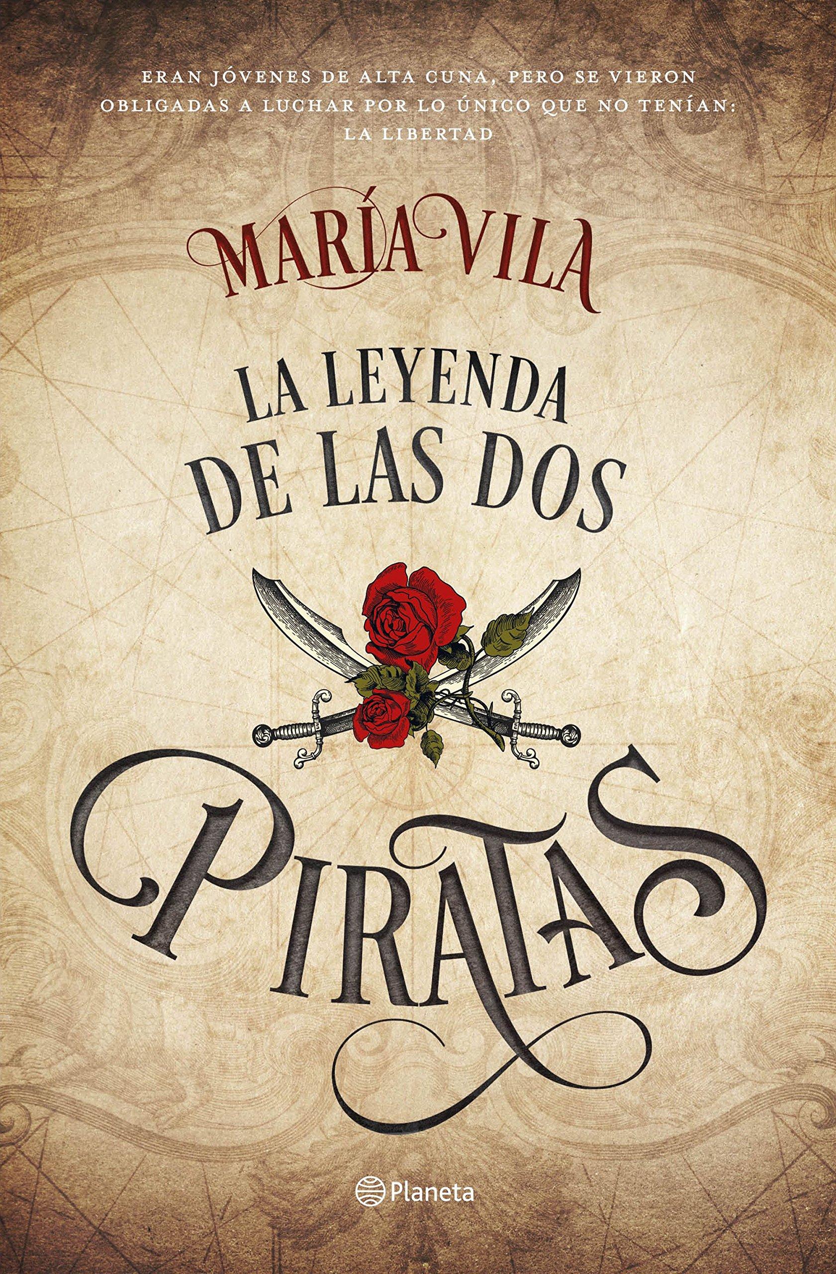 La leyenda de las dos piratas: 3 Autores Españoles e ...