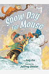 Snow Day for Mouse (Adventures of Mouse) Paperback