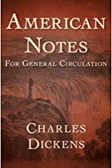 American Notes: For General Circulation Kindle Edition